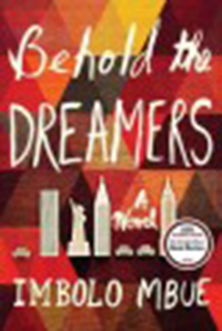 Behold the dreamers / Imbolo Mbue