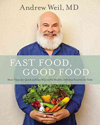 Fast food, good food : more than 150 quick and easy ways to put healthy, delicious food on the table