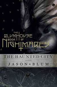 The Blumhouse book of nightmares : the haunted city