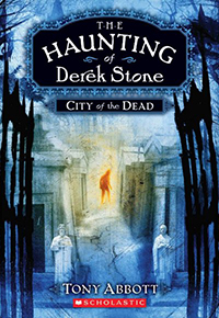City of the dead; Haunting of Derek Stone #1