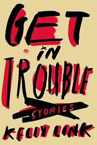 Get in trouble : stories