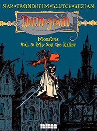Dungeon. Monstres. Volume 5, My son the killer