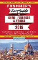 Frommer's easyguide to Rome, Florence & Venice 2016